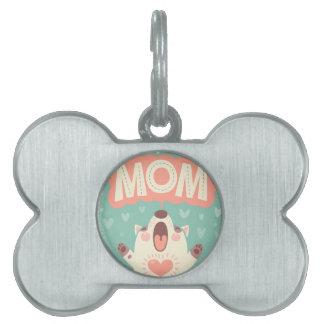 I LOVE YOU MOM PET TAG