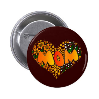 I love you mom pinback button