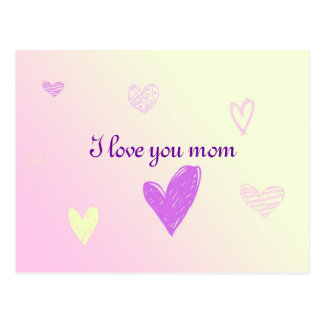 I love you mom postcard