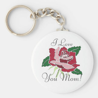 I Love You Mom! rose key chain