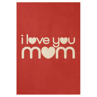 I love you mom wood poster