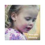 I love you Mommy Canvas Print