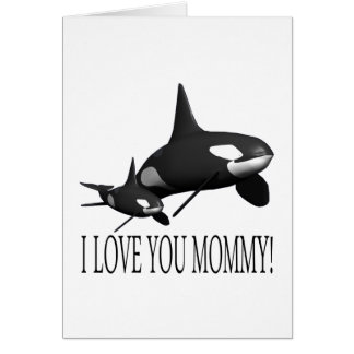 I Love You Mommy Card