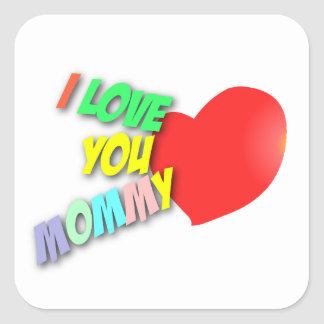 I Love You Mommy Sticker