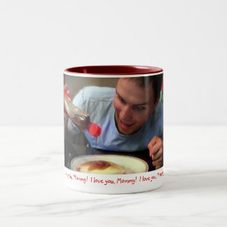 """I Love You Mommy!"" Two-Tone Coffee Mug"