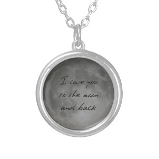 I Love You, Moon and Back Full Moon Silver Plated Necklace