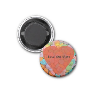 I Love You More - Candy Hearts with Your Sayings Refrigerator Magnet