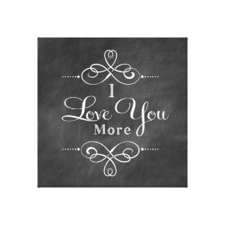 I Love You More Canvas Wall Art Quote Canvas Print