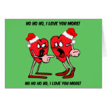 I love you more Christmas Greeting Cards