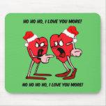 I love you more Christmas Mouse Pad