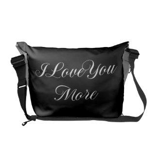 I Love You More Courier Bag
