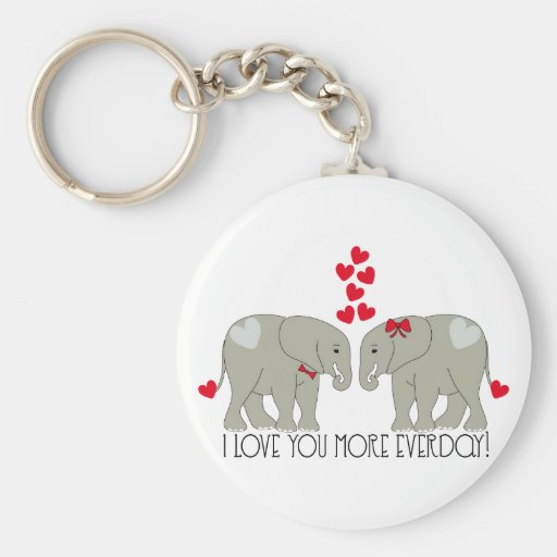 I Love You More Everday! Keychain
