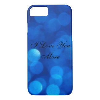 I Love You More iPhone 8/7 Case