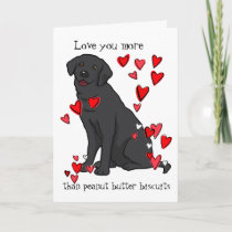 I Love You more Labrador Retriever Valentine Card
