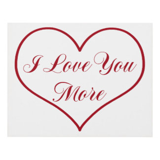 Love You More Wall Art i love you more art & framed artwork | zazzle