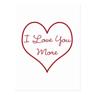 I Love You More Postcard