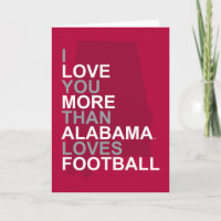I Love You More Than Alabama Loves Football Holiday Card