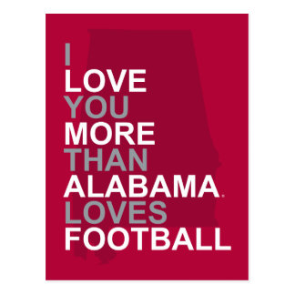 i love you more than alabama loves football postcard