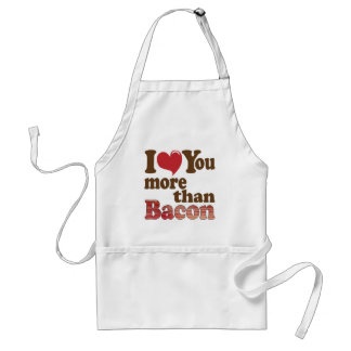 I Love You More Than Bacon Adult Apron