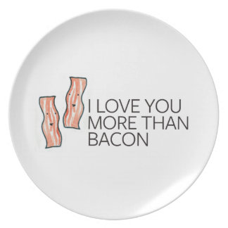 I Love you More Than Bacon Dinner Plate