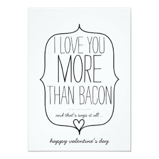 I Love You More Than Bacon Funny Valentines Card