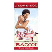 I Love You More Than Bacon Valentine's Anniversary Card