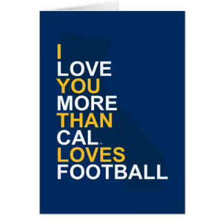 I Love You More Than Cal Loves Football Card