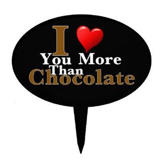 I Love You More Than Chocolate! Cake Topper