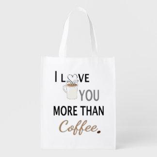 I Love You More than Coffee Grocery Bag