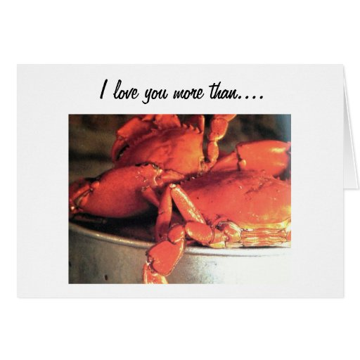 """""""I LOVE YOU MORE THAN CRABS"""" LOVE CARD"""