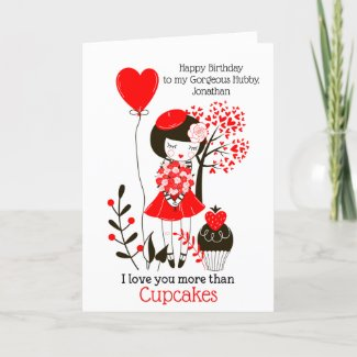 I love you more than Cupcakes/Husband Birthday Holiday Card