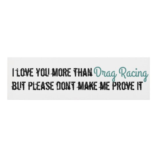 I love you more than drag racing panel wall art | Zazzle.com