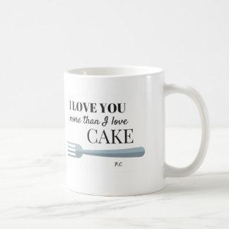 I Love You More Than I Love Cake Mug