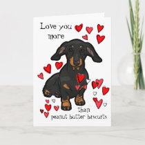 I Love You more than Peanut Butter Dachshund Card