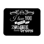 I LOVE YOU MORE THAN -.png Rectangular Magnet