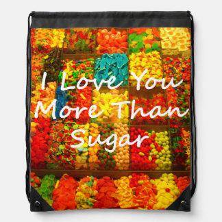 I Love You More Than Sugar Backpack