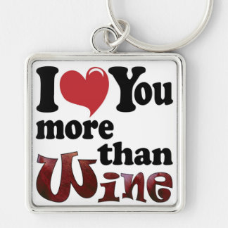 I Love You More Than Wine Silver-Colored Square Keychain