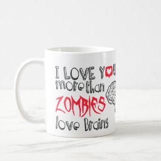 I love you more than Zombies love Brains Classic White Coffee Mug