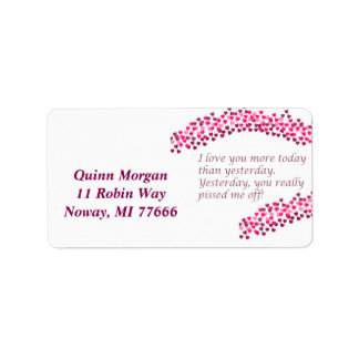 I love you more today address labels
