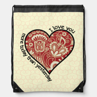 I Love You More Today Drawstring Bags
