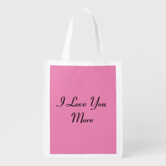 I Love You More Grocery Bags