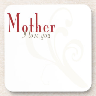 I Love You Mother Drink Coasters