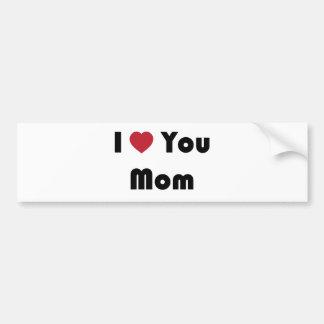 I Love You Mum Bumper Sticker