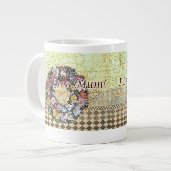 """I love you Mum"" Large Mug"