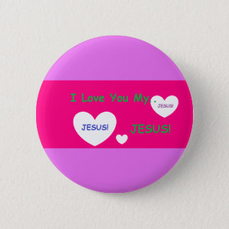 'I Love You My Jesus' Button