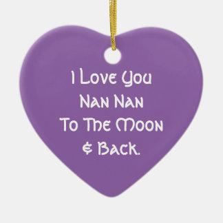 I Love You Nan Nan Ceramic Ornament