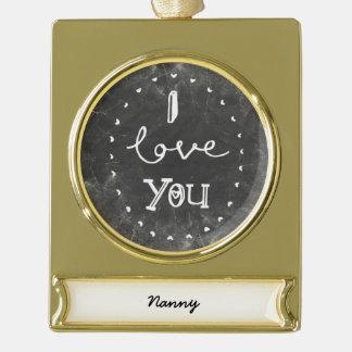 I Love you Nanny custom chalk Ornament