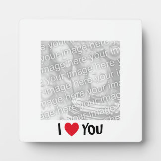 I Love You Photo Plaque