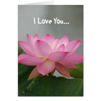 I Love You Pink Lotus flower Card