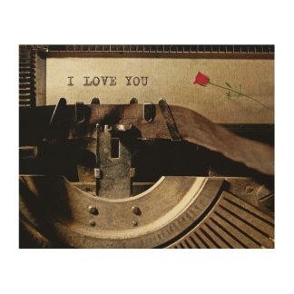 I Love You Red Rose Old Typewriter Vintage Romance Wood Print